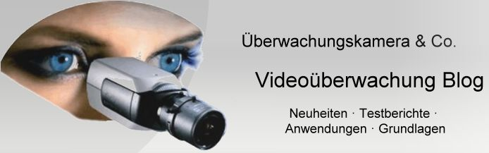 Videoüberwachung Blog